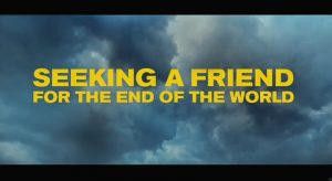 Seeking a Friend for the End of the World screenshot